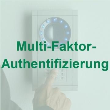 Multi-Faktor-Authentifizierung bei der Zutrittskontrolle